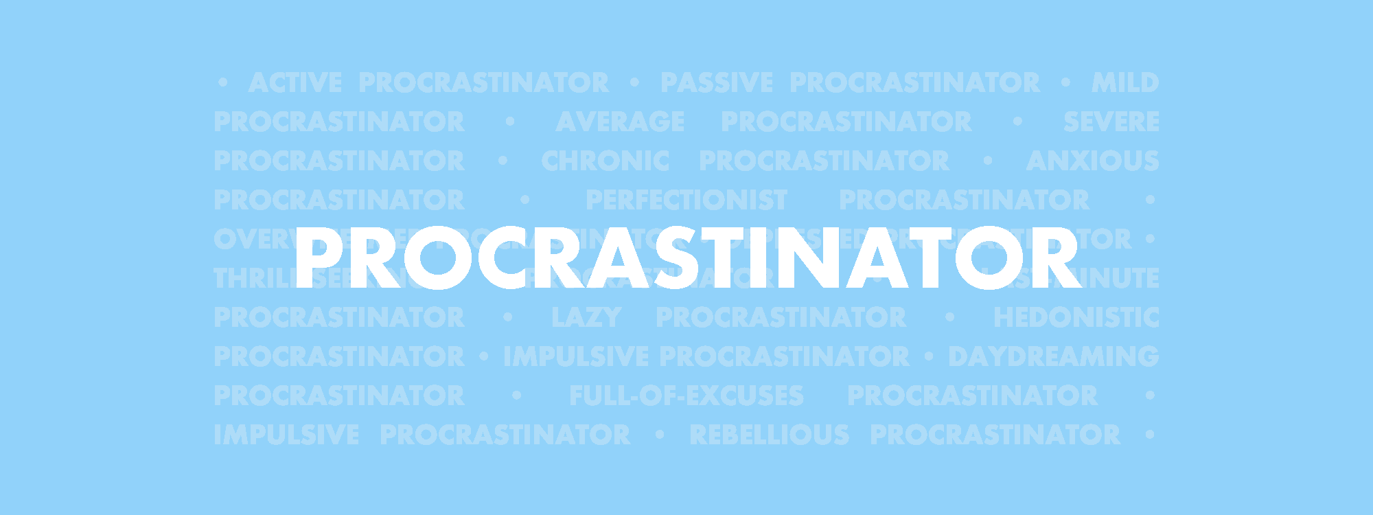 Procrastinator: A Guide to Understanding the People Who